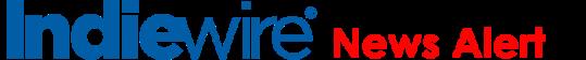 Indiwire News Alert Logo